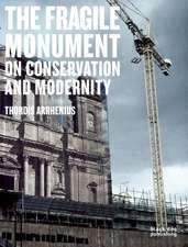 The Fragile Monument