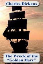 """The Wreck of the """"Golden Mary"""" (Solis Classics)"""
