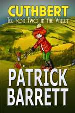 Tea for Two in the Valley (Cuthbert Book 3)