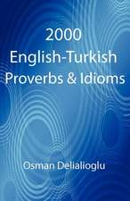 2000 English-Turkish Proverbs & Idioms