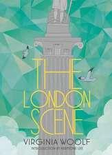 Lee, H: The London Scene