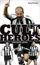 Newcastle United Cult Heroes