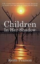 Children in Her Shadow