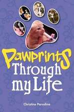 Pawprints Through My Life:  True Stories of Ambulance Service Antics from the 1960s to the Present Day