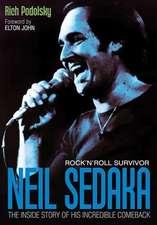 Neil Sedaka:  The Inside Story of His Incredible Comeback