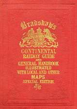 Bradshaw's Continental Railway Guide full edition