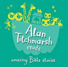 Titchmarsh, A: Amazing Bible Stories