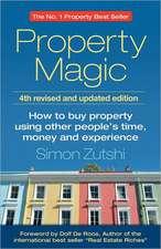 Zutshi, S: Property Magic