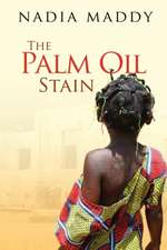The Palm Oil Stain