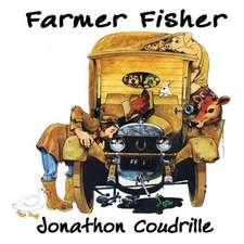 Farmer Fisher