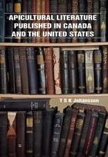 Apicultural Literature Published in Canada and the United States