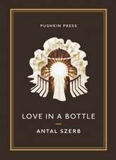 Love in a Bottle:  And Other Stories