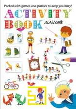 Alain Gree - Activity Book