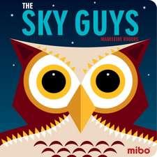 Mibo: The Sky Guys (Board Book)