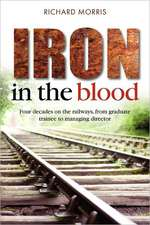 Iron in the Blood:  A Life-Saving Book 200 Years Ahead of Its Time
