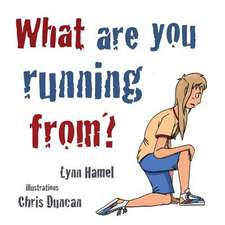 What Are You Running From?