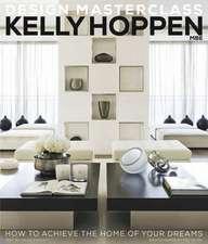 Hoppen, K: Kelly Hoppen Design Masterclass