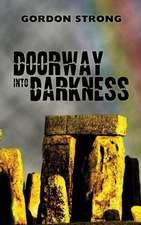 Doorway Into Darkness