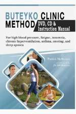Buteyko Clinic Method (With free instructional CD & DVD)