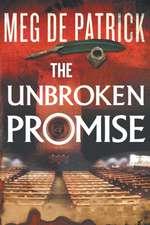 The Unbroken Promise