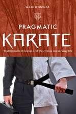 Jennings, M: Pragmatic Karate