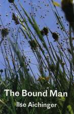 The Bound Man, and Other Stories