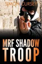 Mrf Shadow Troop