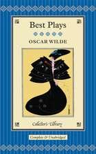Oscar Wilde:  Plays
