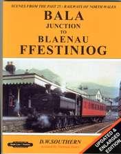 BALA JUNCTION TO BLAENAU FFESTINIOG