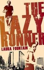 The Lazy Runner