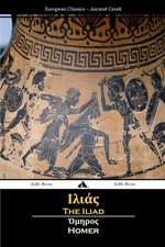 The Iliad (Ancient Greek)