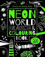 Neon World Drawing and Colouring Book