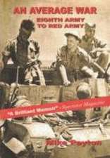 An Average War – Eighth Army to Red Army