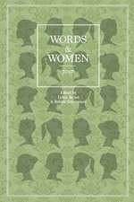 Words and Women: Four