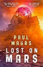 Magrs, P: Lost on Mars