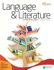 IB Skills: Language and Literature - A Practical Guide