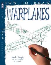 Bergin, M: How To Draw Warplanes