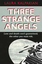 Three Strange Angels