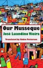 Vieira, J: Our Musseque