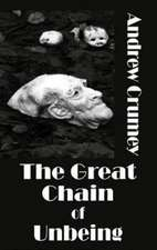 The Great Chain of Unbeing