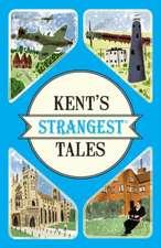 Kent's Strangest Tales