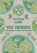 Art Therapy:  100 Designs, Colouring in and Relaxation
