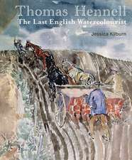 Thomas Hennell: The Last English Watercolourist