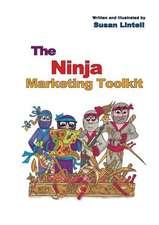 The Ninja Marketing Toolkit