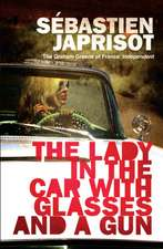 The Lady in the Car with the Glasses and the Gun