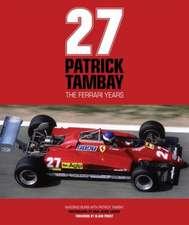 Patrick Tambay:  The Ferrari Years
