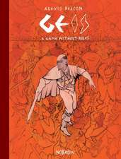 Geis II: A Game Without Rules