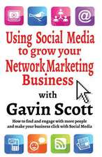 Using Social Media to Grow Your Network Marketing Business:  Theories, Methods, Pedagogies