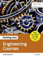 Burnett, J: Getting into Engineering Courses
