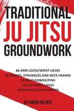 Traditional Ju Jitsu Groundwork